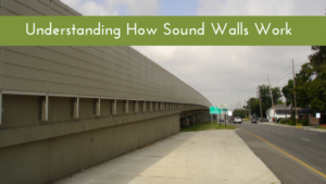 Understanding how sound walls work