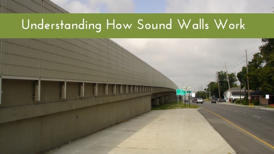 Sound Walls and how they work