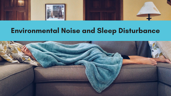 environmental noise and sleep disturbance